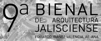 Convocatoria: 9a Bienal de ArquitecturaJalisciense